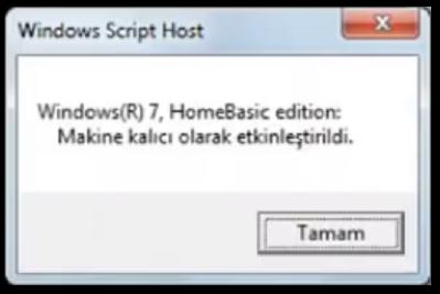 Windows 7 makine kalıcı olarak etkinleştirildi mesajı